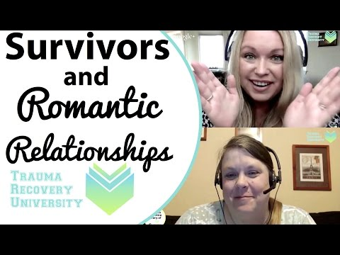 For Child Abuse Survivors: Romantic Relationships & Choosing Healthy Relationships