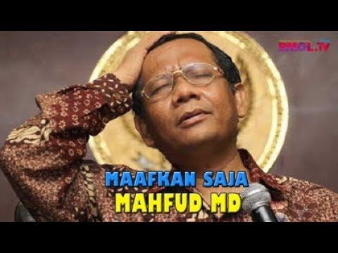 Maafkan Saja Mahfud MD
