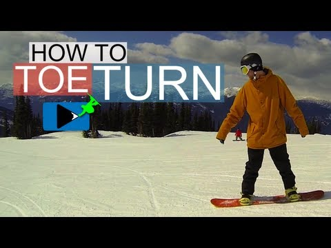 How to Toe Turn on a Snowboard – How to Snowboard