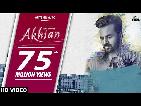 Video New Punjabi Sad Song 2018 | AKHIAN (Official Video) Happy Raikoti  ft. Navpreet Banga | GoldBoy download in MP3, 3GP, MP4, WEBM, AVI, FLV January 2017