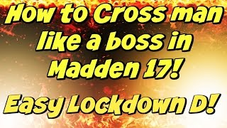 How to Cross Man in Madden 17 | Lockdown Defense! Win More Games | Madden 17 Defense Tips and Tricks