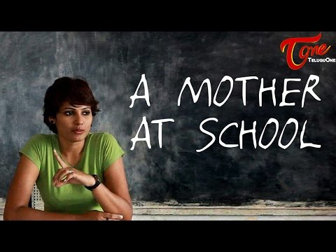 A MOTHER AT SCHOOL   A Short Film by Febah Martin
