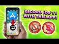 *NEW* iOS 11/12 Screen Recorder in App Store! BEST iOS 11/12 Screen Recording App!!