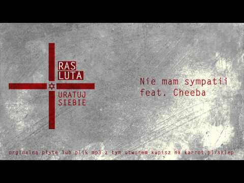 Ras Luta - Nie mam sympatii  ft. Cheeba lyrics