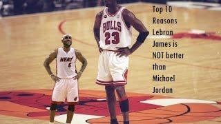 Video Top 10 reasons Lebron James is NOT better than MJ MP3, 3GP, MP4, WEBM, AVI, FLV Februari 2019