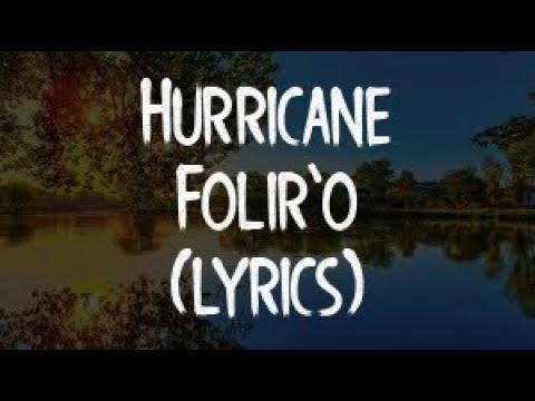 Hurricane - Folir'o (Official Video)(Lyrics/Tekst)