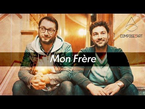 Mon Frère – Compose it Art – 48hfp Clermont Ferrand