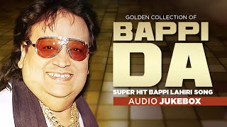 Golden Collection Of Bappi Da Super Hit Bappi Lahiri Song Jukebox Audio