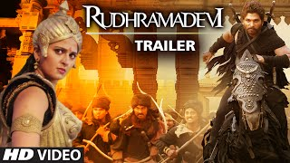 Rudramadevi Official Trailer