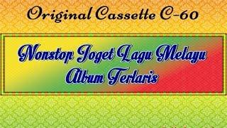 Nonstop Joget Lagu Melayu Album Terlaris (Original Cassette)