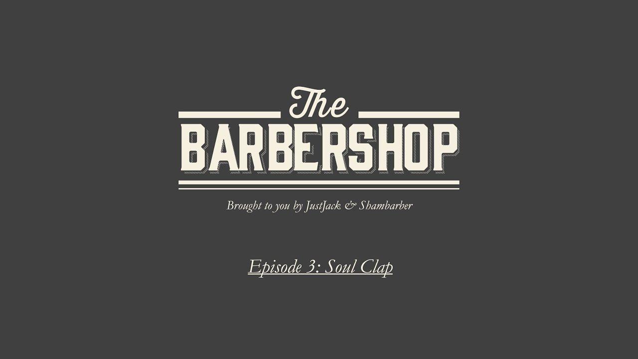 Soul Clap - Live @ The Barbershop 2013