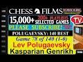 Polugaevsky: 140 Best Games (#78 of 140): Lev Polugaevsky vs. Kasparian Genrikh
