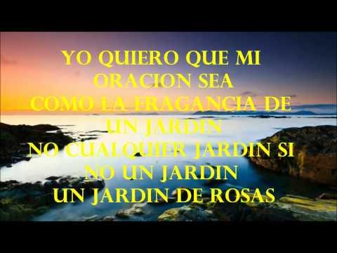 Musica jardin de rosas images frompo 1 for Annette moreno y jardin