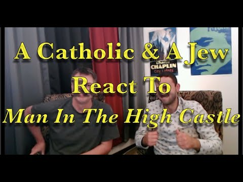 """A Catholic & A Jew React to Man In The High Castle S2 Ep 6 """"Kintsugi"""" Good and Evil Reactions"""