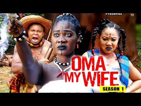 Oma My Wife Season 1 - (New Movie) 2018 Latest Nigerian Nollywood Movie Full HD | 1080p