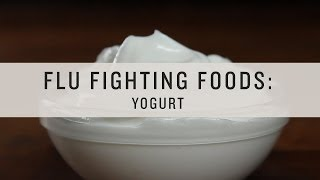 Superfoods - Flu Fighting Foods: Yogurt