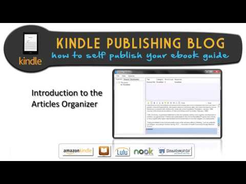 15.Ultimate Ebook Creator Introduction to the Articles Organizer – Kindle Publishing Blog
