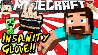 Minecraft INSANITY GLOVE!! Mod Madness!