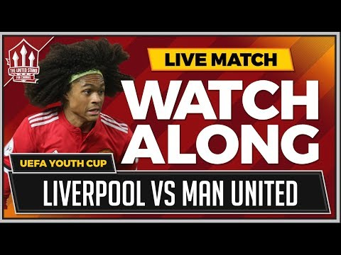 Liverpool Vs Manchester United LIVE Watchalong | UEFA YOUTH League Cup
