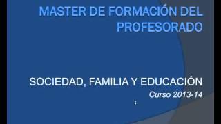 Umh0457 2013-14 Lec000 Presentación Sociedad, Familia Y Educación