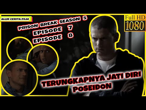 ALUR CERITA PRISON BREAK SEASON 5 EPISODE 7 DAN EPISODE 8