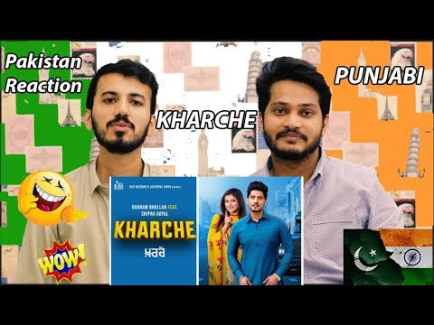 Kharche | (Full HD) | Gurnam Bhullar - Pakistan Reaction Ft. Shipra Goyal | New Punjabi Songs 2019