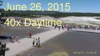 June 26, 2015 Upper Geyser Basin Daytime Streaming Camera Captures