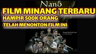 Video film Minang Terbaru Nan 5 MP3, 3GP, MP4, WEBM, AVI, FLV April 2019