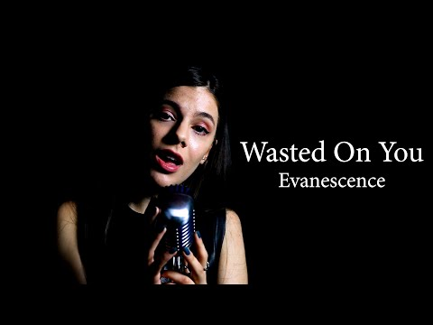 "Evanescence  ""Wasted On You"" Cover by Andrei Cerbu"