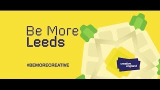 BE MORE CREATIVE, LEEDS: Telling the authentic, diverse and distinct stories of the various, borderless regions and their pioneers, showcasing how they are all unique and brilliant in their own ways, shining a light on cities and connecting these creative communities together