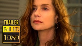 🎥 ELLE (2016) | Full Movie Trailer in Full HD | 1080p