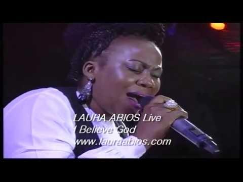 Laura Abios Live  -  I Believe God