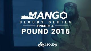 Mang0 | Ep.4 – Pound 2016
