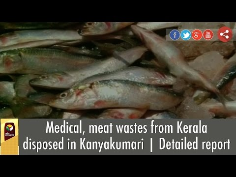 Medical-meat-wastes-from-Kerala-disposed-in-Kanyakumari-Detailed-report