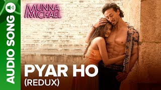 """Check out the other exclusive videos of """"Munna Michael"""" here: http://bit.ly/MunnaMichaelOfficialVideosCheck out the full audio song """"Pyar Ho (Redux)"""" from the movie """"Munna Michael"""".Song Name: Pyar ho (Redux)Music Composer: Vishal MishraSinger: Sunidhi Chauhan Lyrics: KumaarSet 'Pyar Ho (Redux)' as your caller tune -http://111.93.115.200/TZ/WEB/CallerTune.aspx?refID=MM9OR SMS MM9 to 56060or Dial:Airtel - 5432116276137Vodafone - 5379606335Idea - 567899606335BSNL (South/East) - 5679606335BSNL (North/West) - 5676699615Aircel - 530006699615Movie: Munna MichaelCast: Tiger Shroff, Nawazuddin Siddiqui & Nidhhi AgerwalDirected By: Sabbir KhanProduced By: Eros International & Viki Rajani""""Munna Michael"""" releases in theatres on 21st July, 2017.To watch more log on to http://www.erosnow.comFor all the updates on our movies and more:https://www.youtube.com/ErosNowhttps://twitter.com/#!/ErosNowhttps://www.facebook.com/ErosNowhttps://www.facebook.com/erosmusicindiahttps://plus.google.com/+erosentertainmenthttp://www.dailymotion.com/ErosNowhttps://vine.co/ErosNow http://blog.erosnow.com"""