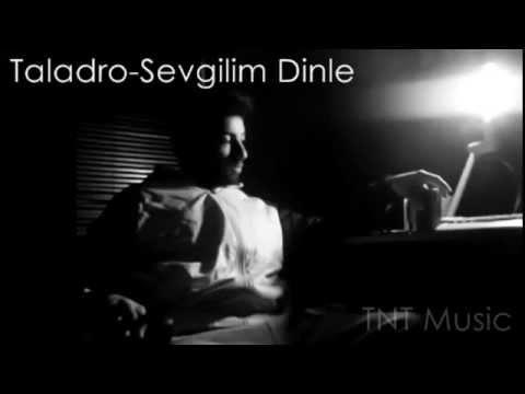 Taladro - Sevgilim Dinle