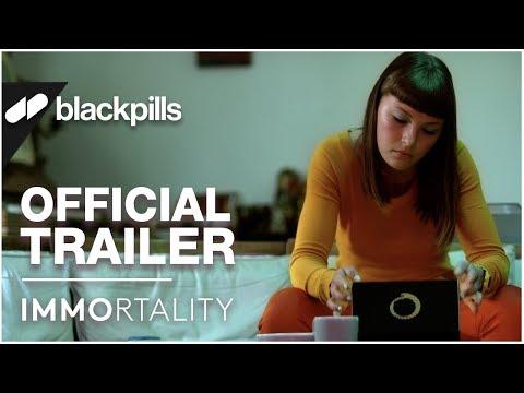 Immortality - Official Trailer [HD]   blackpills