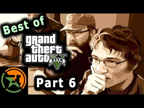 The Very Best Of GTA V | Part 6 | AH | Achievement Hunter