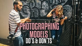 Video 5 DO'S and DON'TS when PHOTOGRAPHING models! MP3, 3GP, MP4, WEBM, AVI, FLV Agustus 2018
