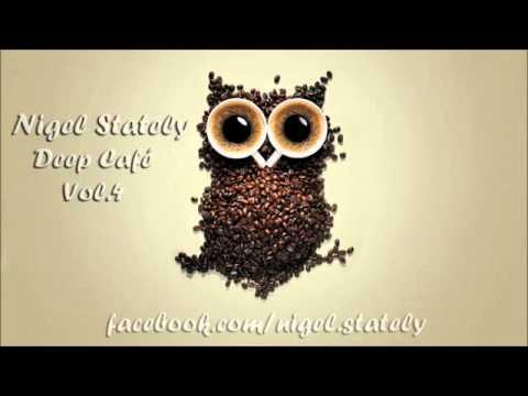 Nigel Stately   Deep Café Vol 4 (видео)