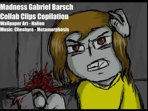 Madness Gabriel Barsch Collab Clips Copilation