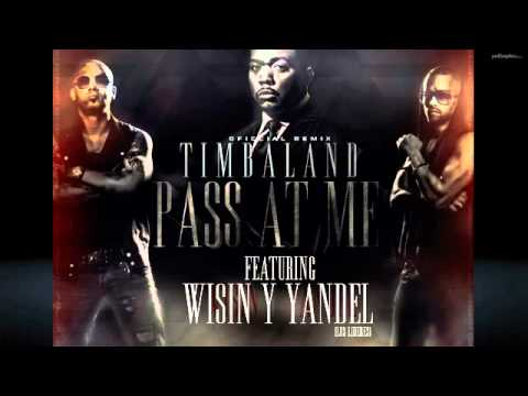 Timbaland ft Wisin Y Yandel - Pass At Me Remix