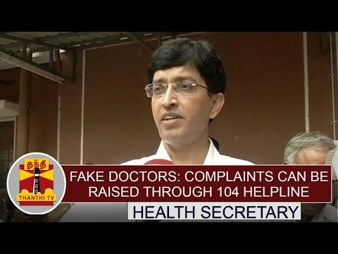 Fake-Doctors-Complaints-can-be-raised-through-104-Helpline--Health-Secretary-Thanthi-TV