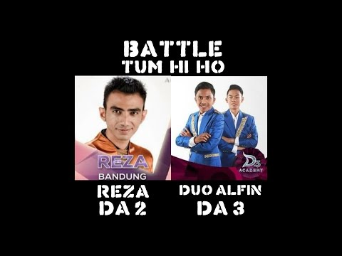Mp4. Battle Duo Alfin Medan DA3 Dan Reza Bandung DA2 - Tum Hi Ho (cover) Arijit Singh
