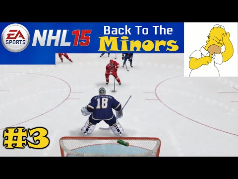 "NHL 15: Back to the Minors ep. 3 ""Goalie Game / Garbage Team"""