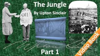 Part 1 - The Jungle Audiobook by Upton Sinclair (Chs 01-03) Mp3