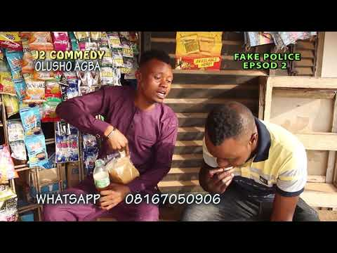 FAKE POLICE  EPISODE 2 BY SUNDAY OLUADE ... OLUSHO AGBA  comedy...