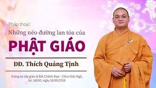 Những nẻo đường lan tỏa của Phật giáo- Thích Quảng Tịnh
