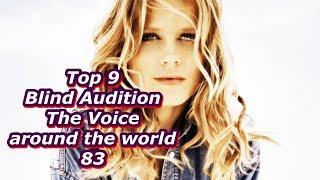 Video Top 9 Blind Audition (The Voice around the world 83)(REUPLOAD) MP3, 3GP, MP4, WEBM, AVI, FLV Januari 2019