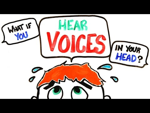 What If You Hear Voices In Your Head